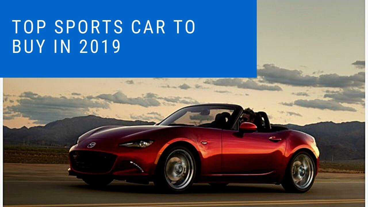 Best Sports Car to buy in 2019
