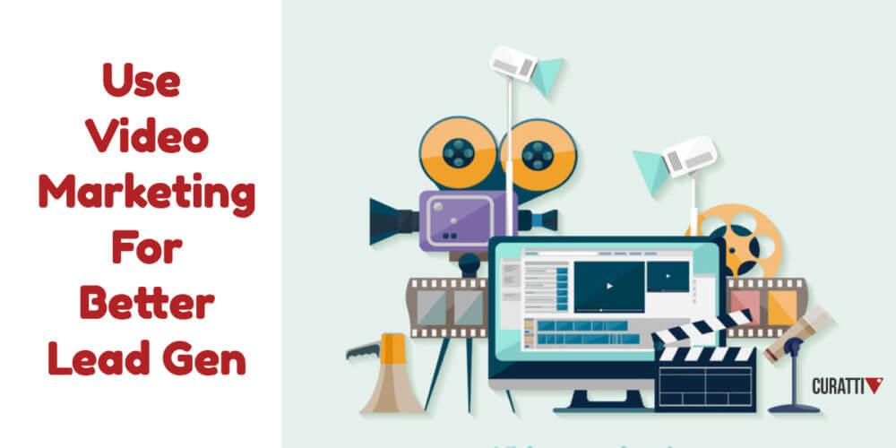 Video-Marketing-for-Better-Lead-Gen
