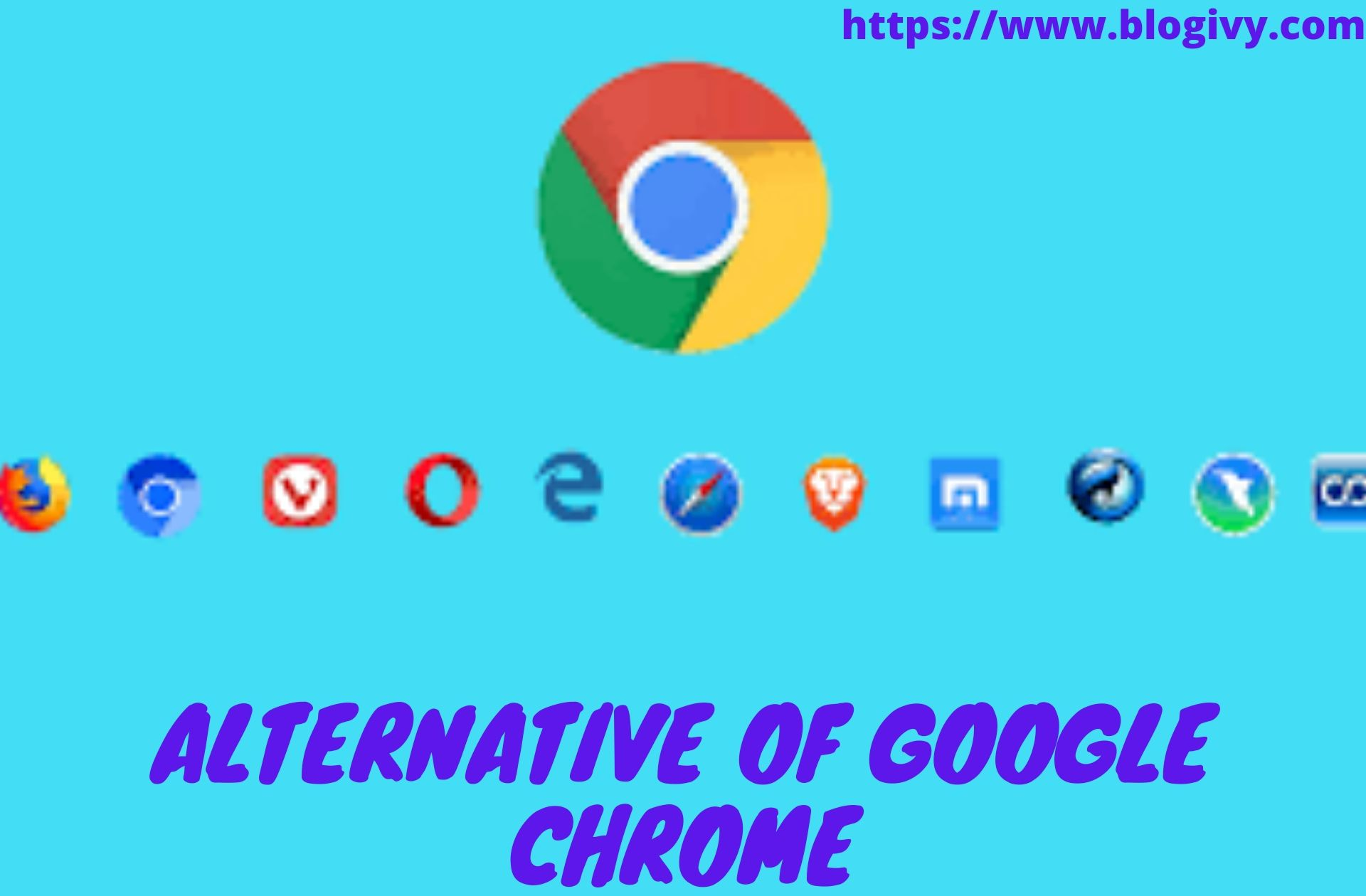 alternative of google chrome