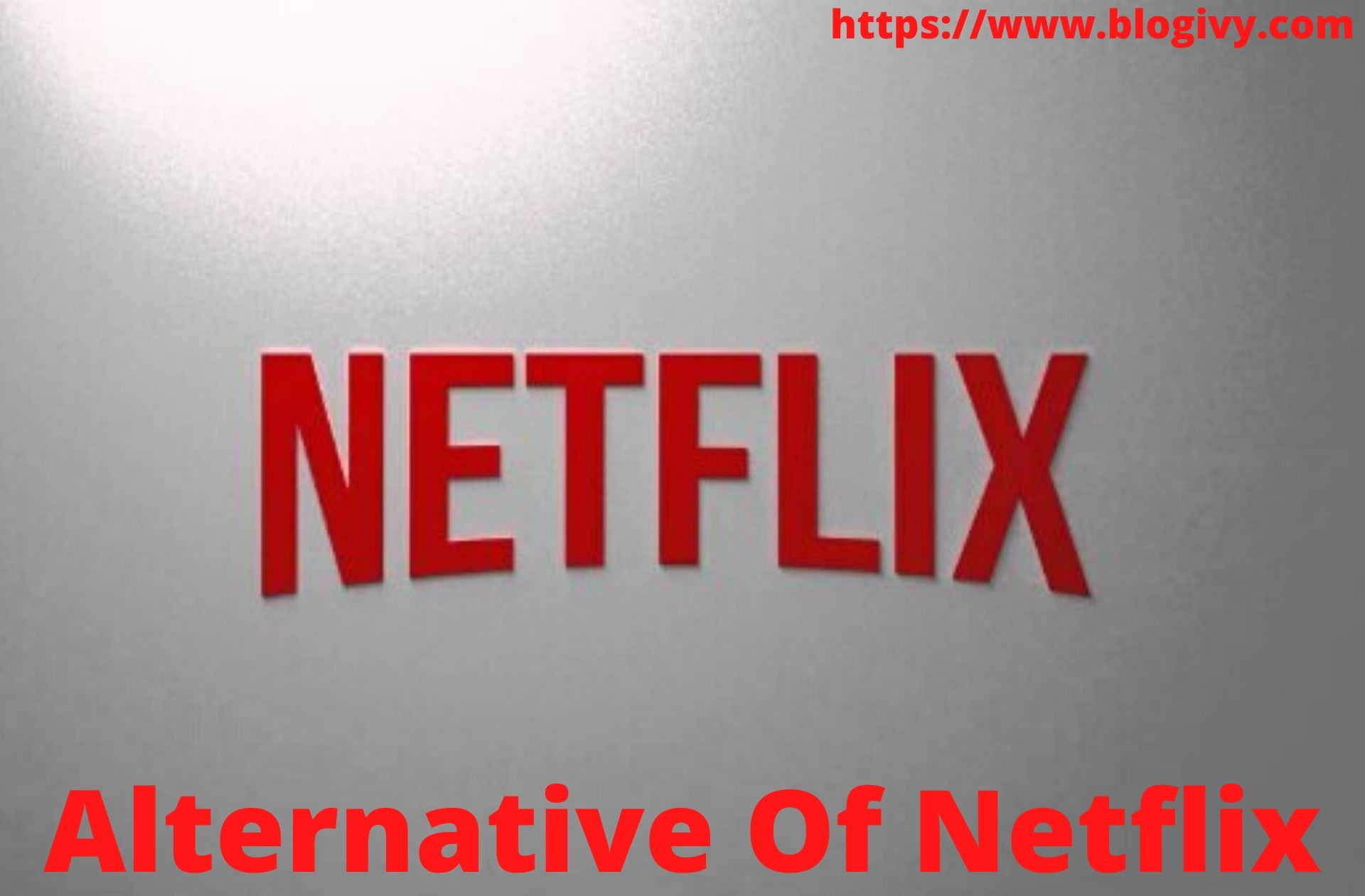Alternative Of Netflix