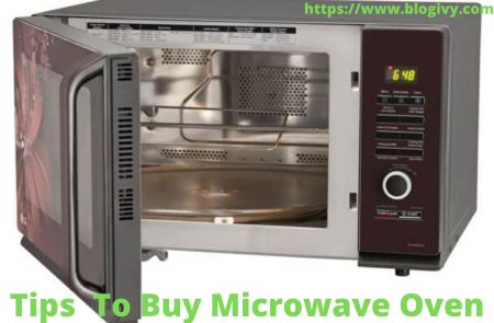 Tips To Buy Microwave Oven