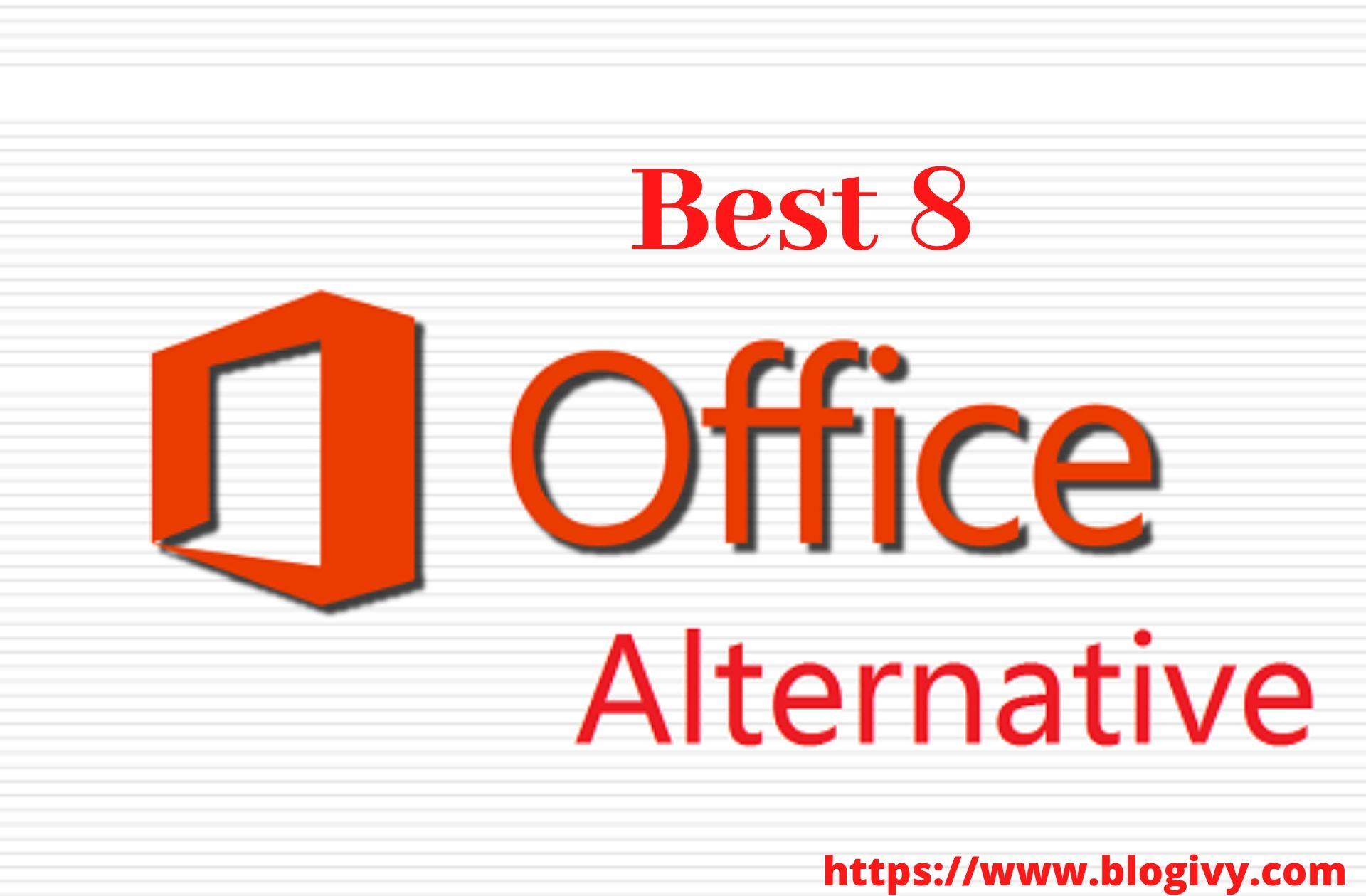 Best 8 Office Alternatives