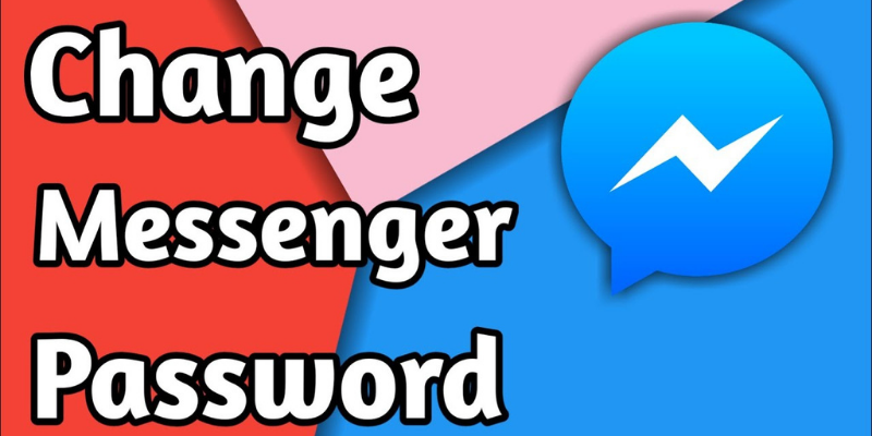 Change The Password On Messenger Quickly - Blogivy